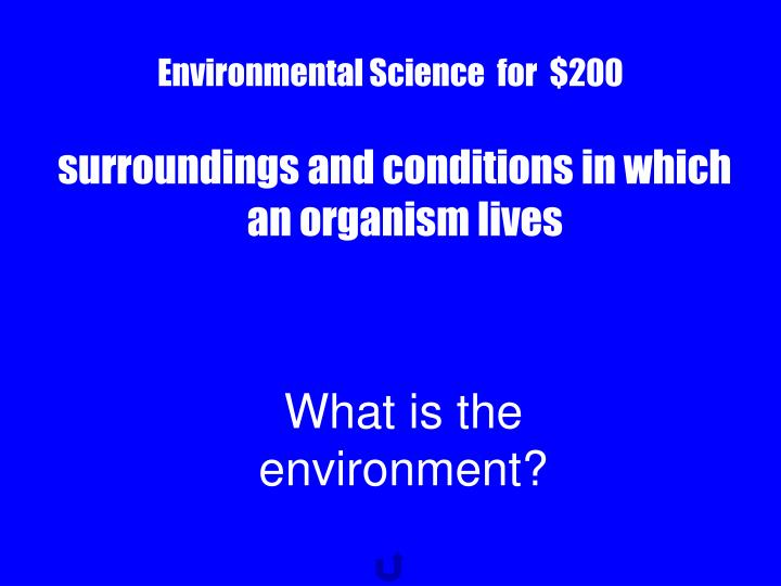 Environmental Science  for  $200