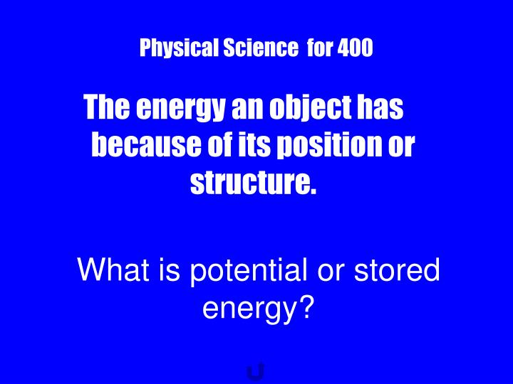 Physical Science  for 400