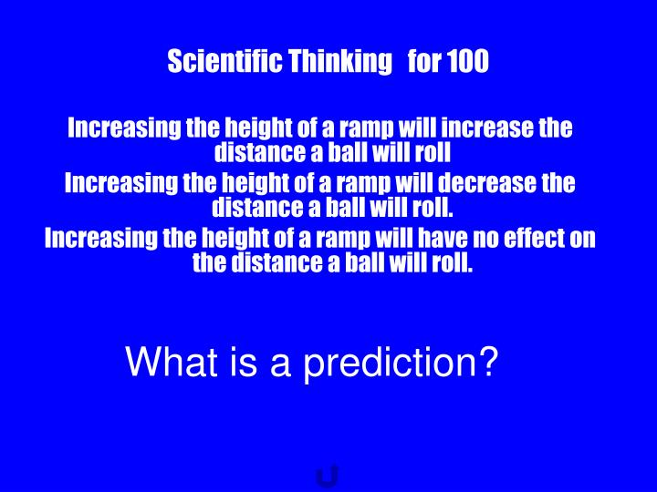 Scientific Thinking   for 100