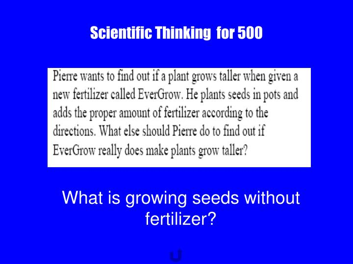 Scientific Thinking  for 500