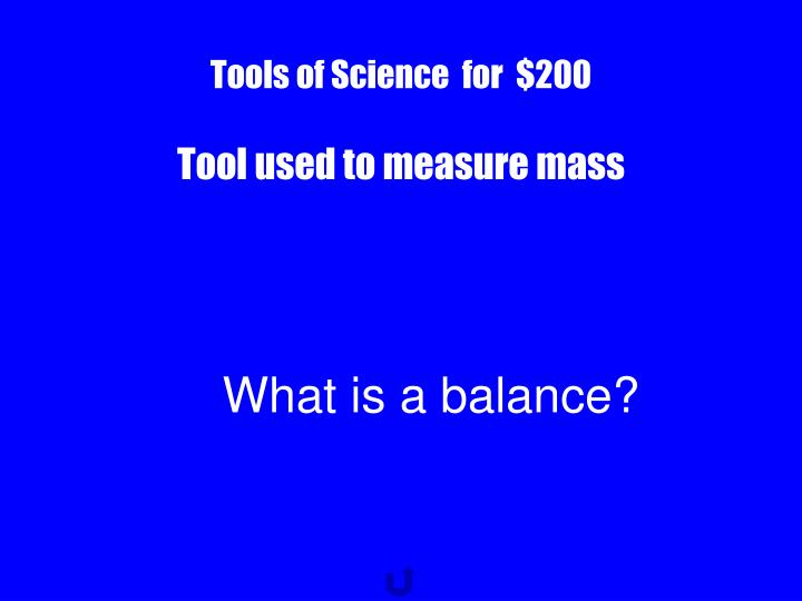 Tools of Science  for  $200
