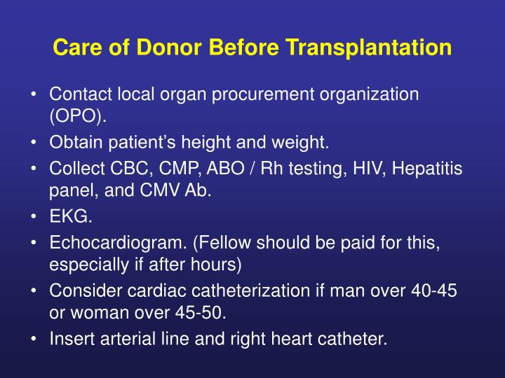 Care of Donor Before Transplantation