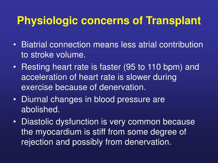 Physiologic concerns of Transplant