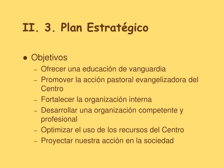 II. 3. Plan Estratégico