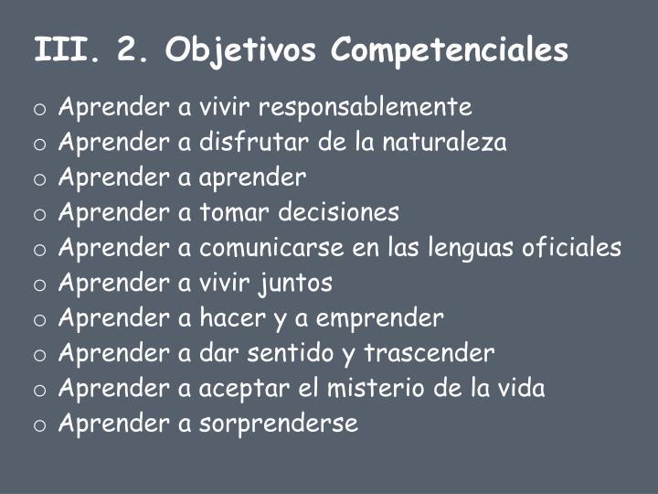 III. 2. Objetivos Competenciales