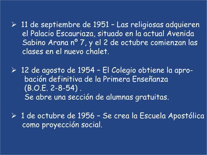11 de septiembre de 1951 – Las religiosas adquieren