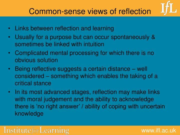Common sense views of reflection