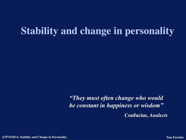 Stability and change in personality