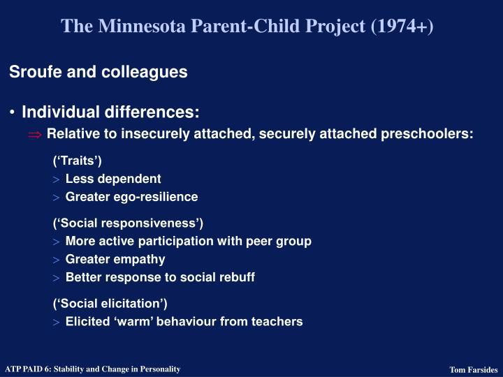The Minnesota Parent-Child Project (1974+)