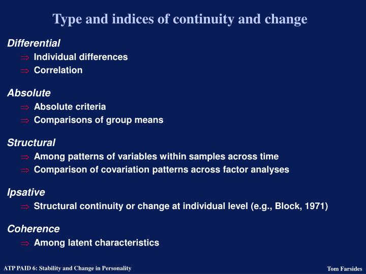 Type and indices of continuity and change