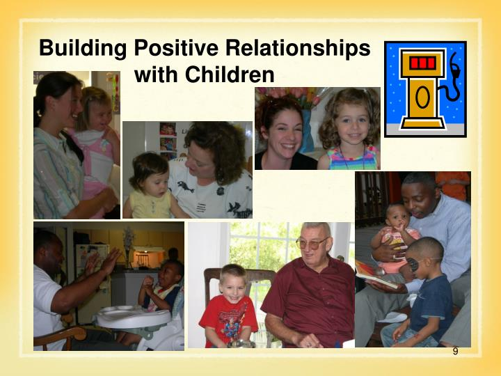 Building Positive Relationships with Children
