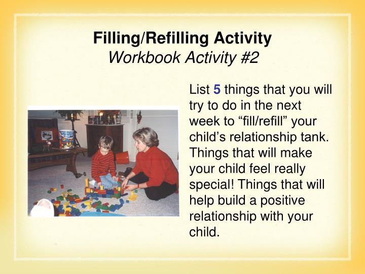 Filling/Refilling Activity