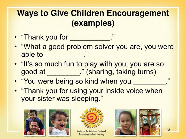 Ways to Give Children Encouragement