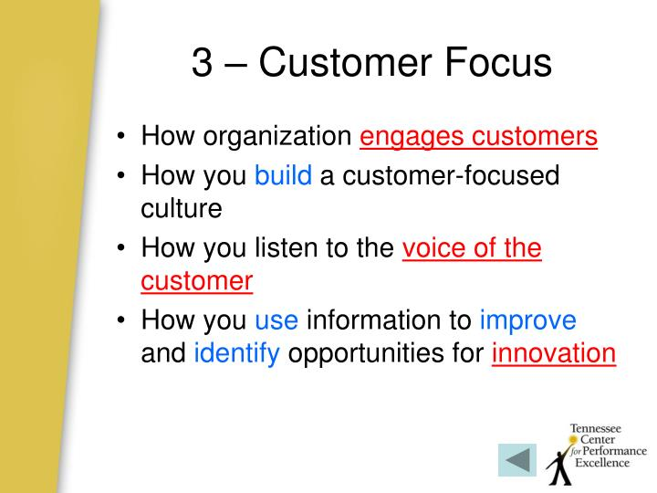 3 – Customer Focus