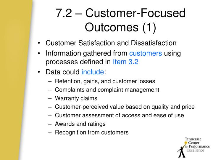 7.2 – Customer-Focused Outcomes (1)