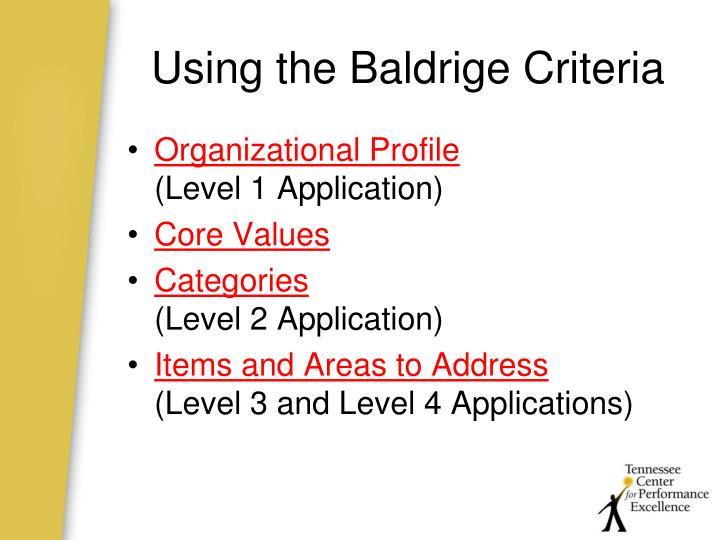 Using the baldrige criteria