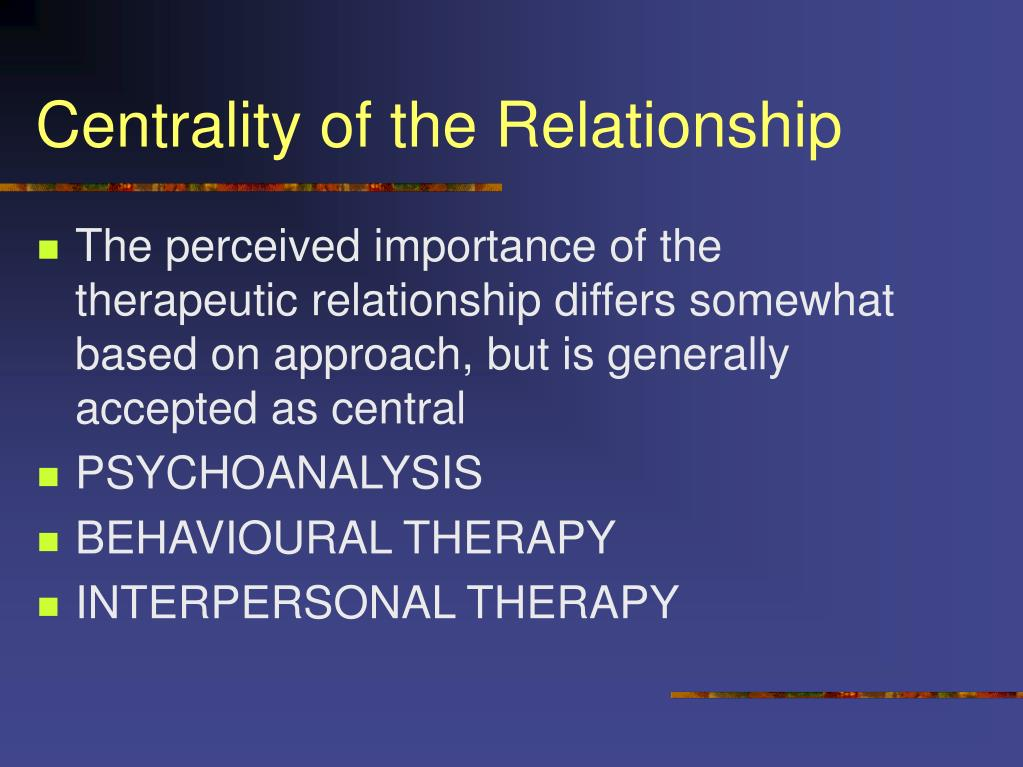 PPT - Components of a Therapeutic Relationship PowerPoint ...