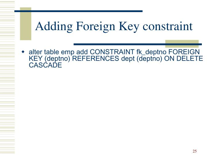 Adding Foreign Key constraint