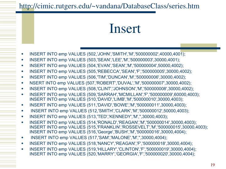 http://cimic.rutgers.edu/~vandana/DatabaseClass/series.htm