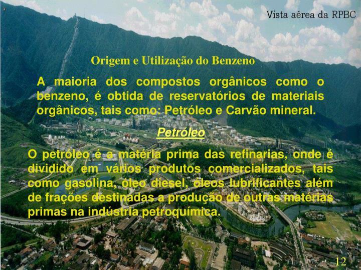 Origem e Utilização do Benzeno