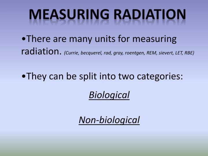 Measuring radiation