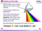 splitting white light