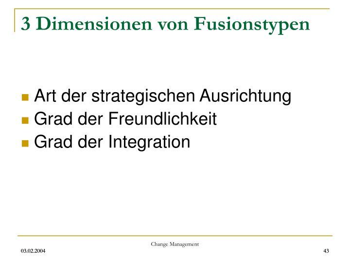 3 Dimensionen von Fusionstypen