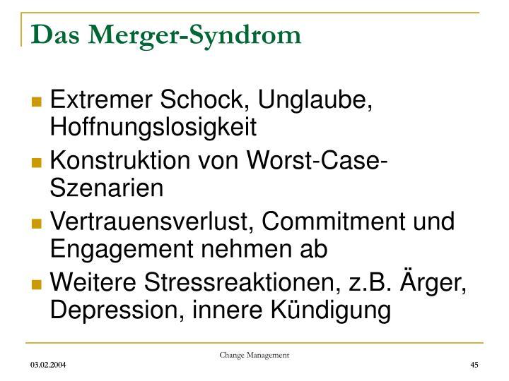 Das Merger-Syndrom