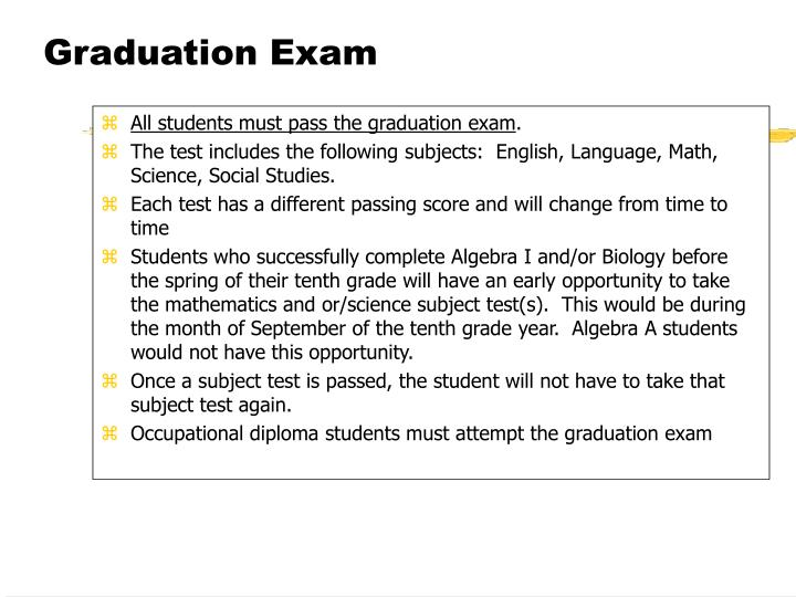 All students must pass the graduation exam
