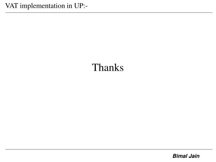 VAT implementation in UP:-