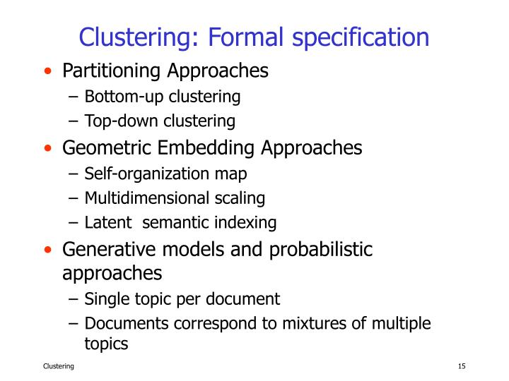 Clustering: Formal specification