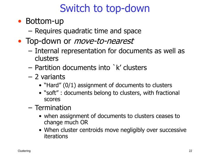 Switch to top-down
