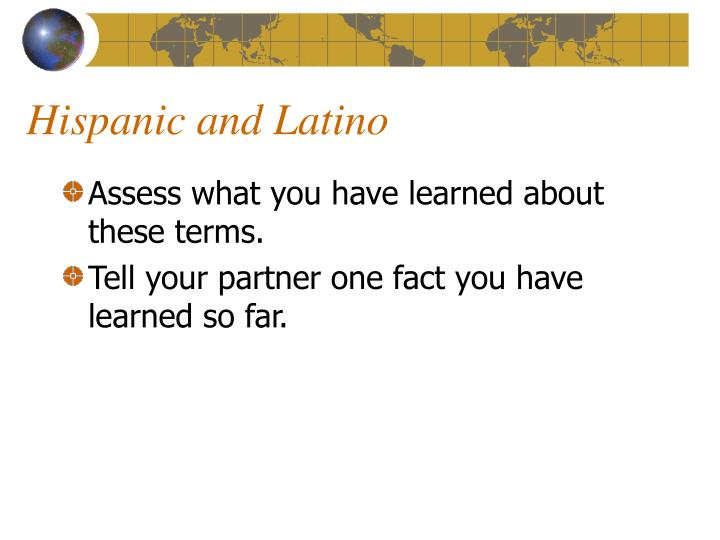 Hispanic and Latino