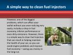 a simple way to clean fuel injectors