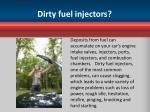 dirty fuel injectors