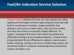 fuel air induction service solution