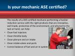is your mechanic ase certified