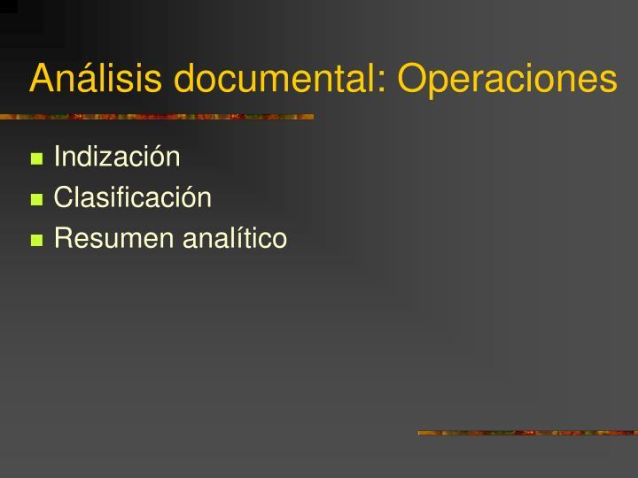 Análisis documental: Operaciones