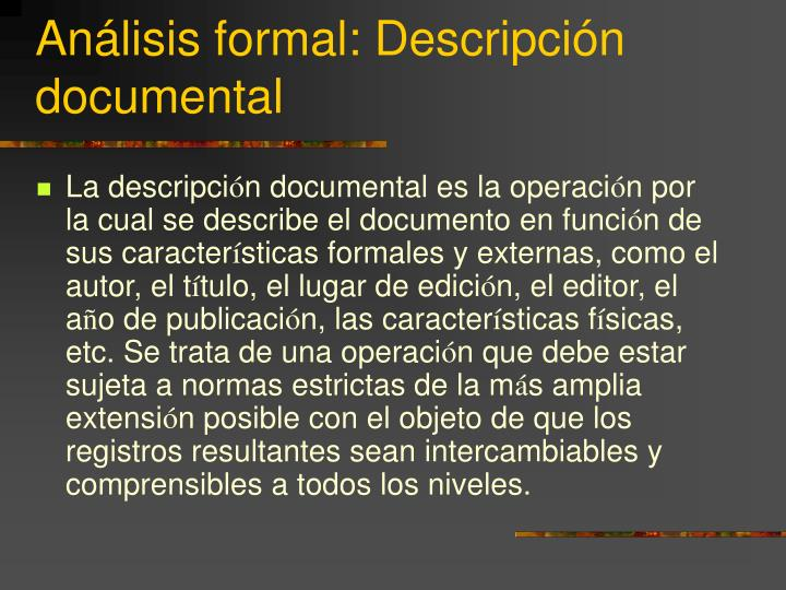 Análisis formal: Descripción documental