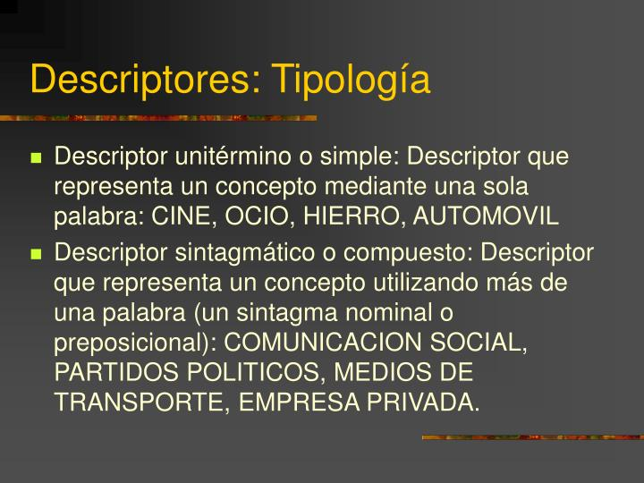 Descriptores: Tipología