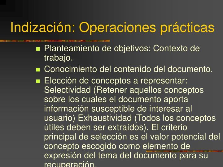 Indización: Operaciones prácticas