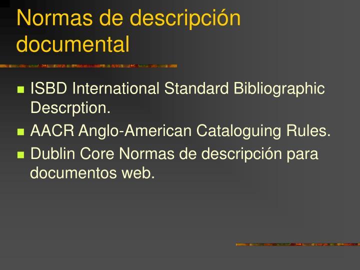 Normas de descripción documental