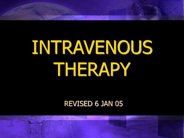 intravenous therapy n.
