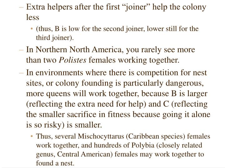 """Extra helpers after the first """"joiner"""" help the colony less"""