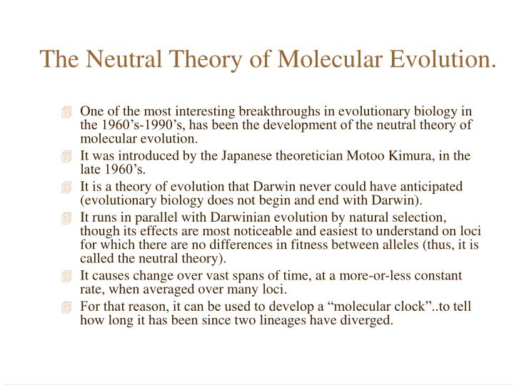 The Neutral Theory of Molecular Evolution.