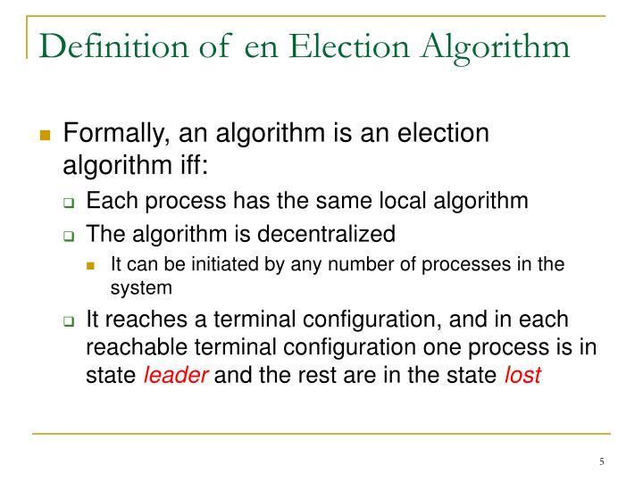 Definition of en Election Algorithm