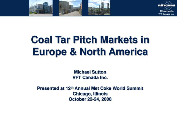 Coal Tar Pitch Markets in