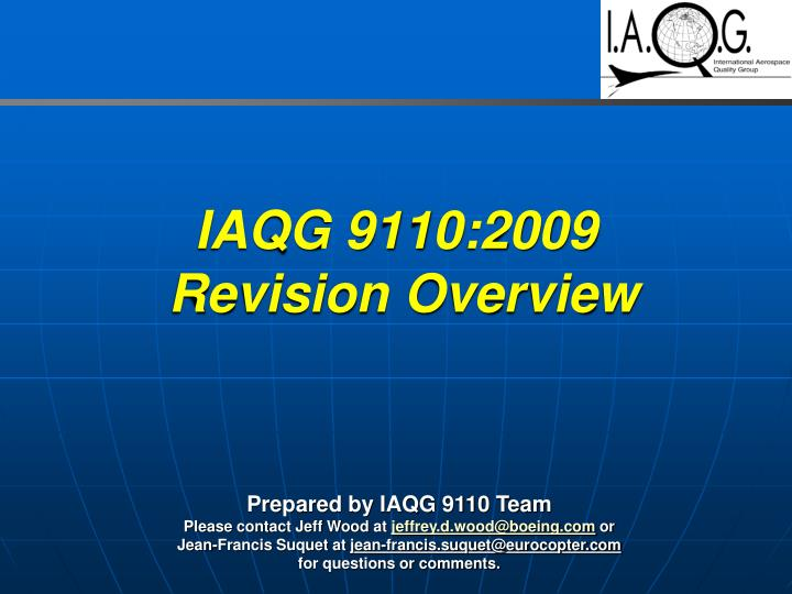 Iaqg 9110 2009 revision overview