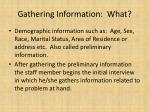 gathering information what