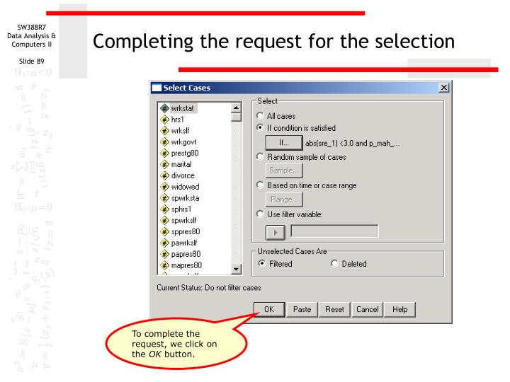 Completing the request for the selection